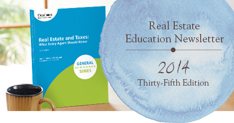 Real Estate Education Newsletter | 2014 Thirty-Fourth Edition