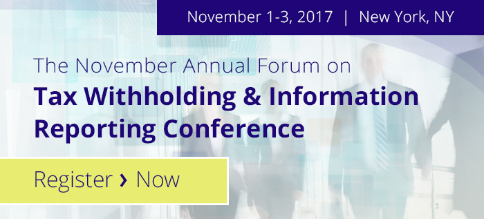 The 32nd Annual Forum on Tax Witholding and Information Reporting