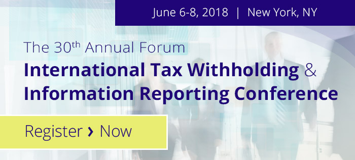 The 29th Annual Forum on International Tax Witholding and Information Reporting