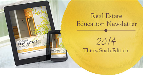 Real Estate Education Newsletter | 2014 Thirty-Sixth Edition